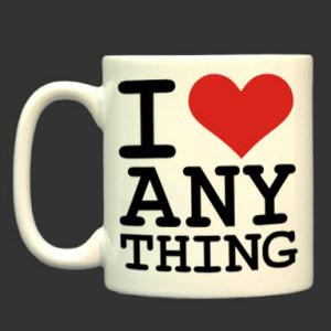 67c7273b I Love (Anything) Mug